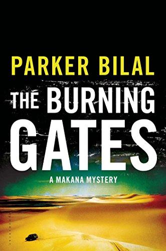 The Burning Gates: A Makana Mystery (Hardcover): Parker Bilal
