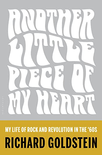 9781620408872: Another Little Piece of My Heart: My Life of Rock and Revolution in the '60s