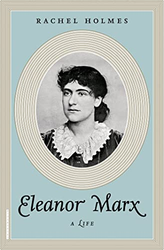 9781620409701: Eleanor Marx: A Life