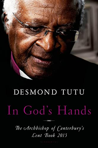 In God's Hands: The Archbishop of Canterbury's: Tutu, Desmond
