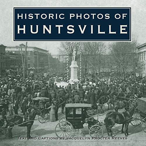 9781620453964: Historic Photos of Huntsville
