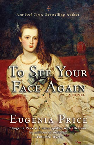 To See Your Face Again: Price, Eugenia