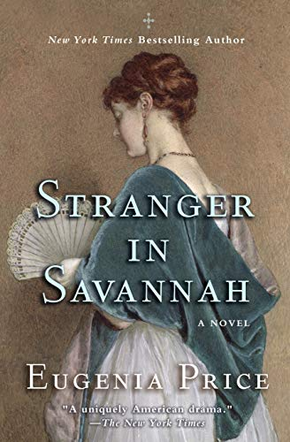 Stranger in Savannah (Savannah Quartet): Price, Eugenia