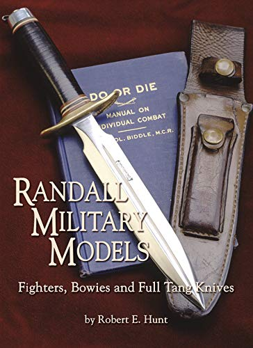 9781620455111: Randall Military Models: Fighters, Bowies and Full Tang Knives