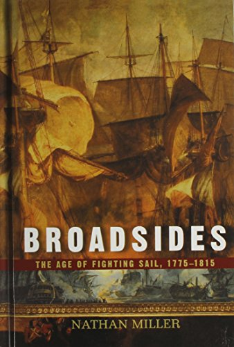 9781620455777: Broadsides: The Age of Fighting Sail, 1775-1815