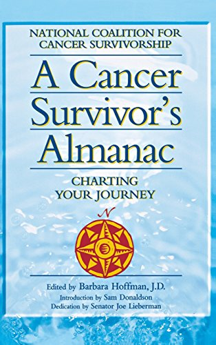 9781620455784: A Cancer Survivor's Almanac: Charting Your Journey