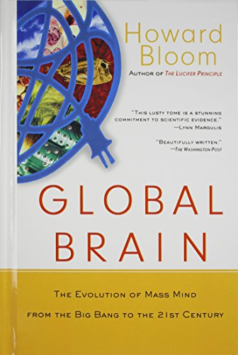 9781620456064: Global Brain: The Evolution of Mass Mind from the Big Bang to the 21st Century