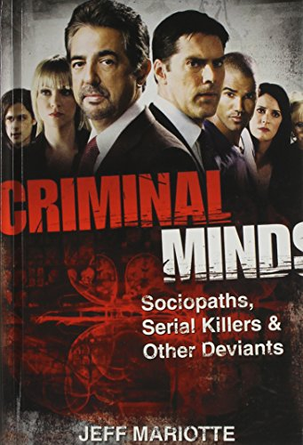 9781620456071: Criminal Minds: Sociopaths, Serial Killers, and Other Deviants