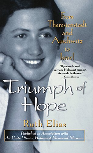 9781620456187: Triumph of Hope: From Theresienstadt and Auschwitz to Israel