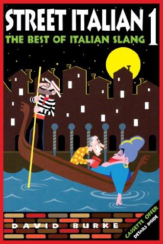 9781620456279: Street Italian 1: The Best of Italian Slang