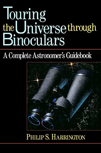9781620456361: Touring the Universe through Binoculars: A Complete Astronomer's Guidebook (Wiley Science Editions)