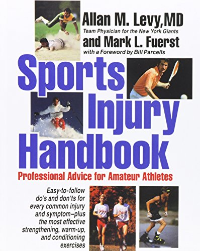 9781620456392: Sports Injury Handbook: Professional Advice for Amateur Athletes