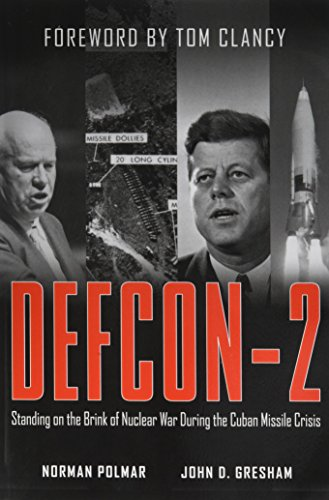 9781620456491: Defcon-2: Standing on the Brink of Nuclear War During the Cuban Missile Crisis