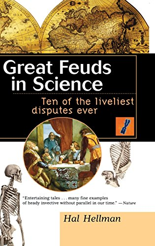 9781620456767: Great Feuds in Science: Ten of the Liveliest Disputes Ever