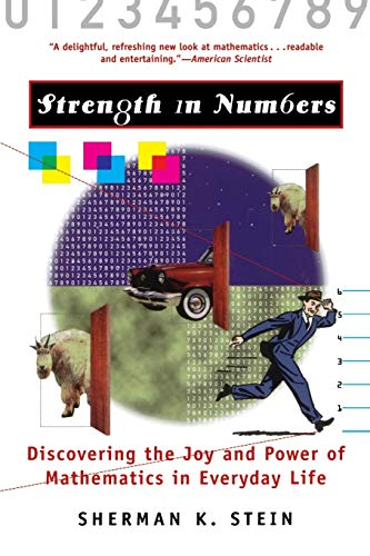 9781620456965: Strength in Numbers: Discovering the Joy and Power of Mathematics in Everyday Life