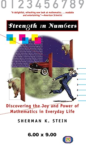 9781620457801: Strength in Numbers: Discovering the Joy and Power of Mathematics in Everyday Life