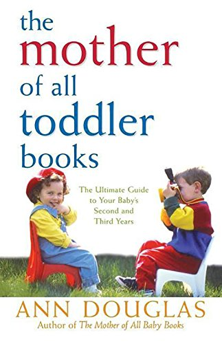 9781620458082: The Mother of All Toddler Books