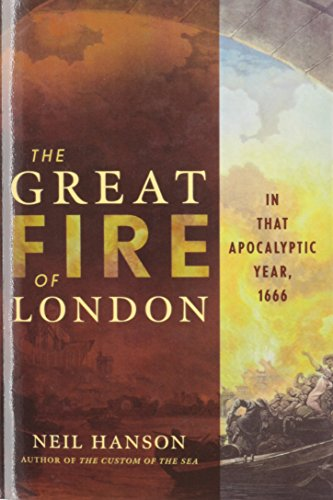 9781620458389: The Great Fire of London: In That Apocalyptic Year, 1666