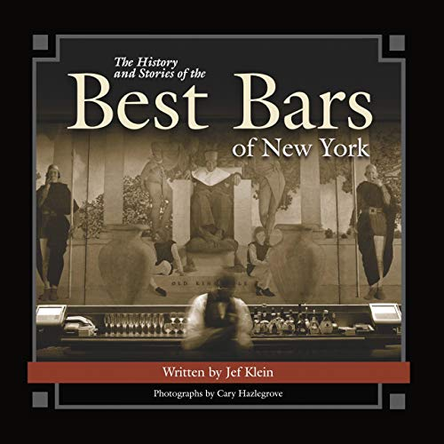 9781620458525: The History and Stories of the Best Bars of New York (Historic Photos)