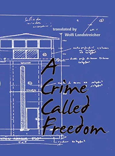 9781620490730: A Crime Called Freedom
