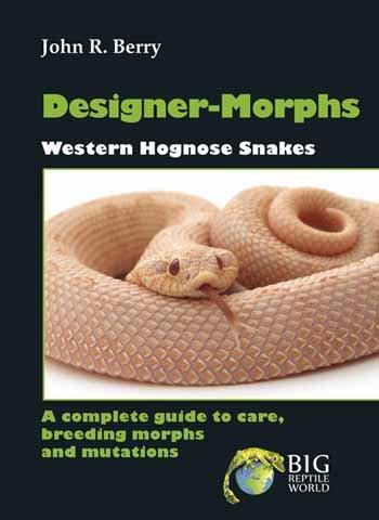 9781620505199: Designer-Morphs Western Hognose Snakes