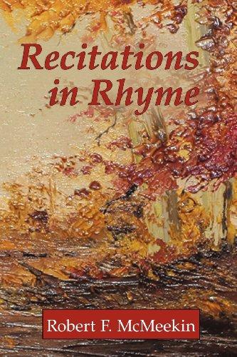 Recitations In Rhyme: Robert F Mc Meekin