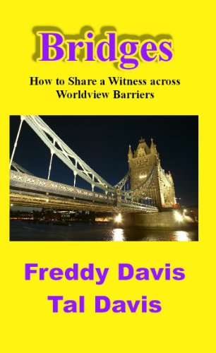 9781620509180: Bridges: How to Share a Witness across Worldview Barriers