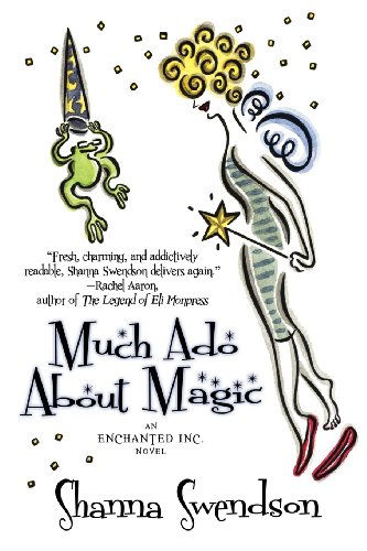 9781620510612: Much ADO about Magic (Enchanted, Inc. Novel)