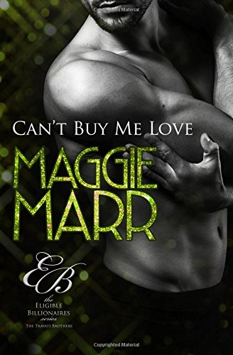 9781620510858: Can't Buy Me Love (The Eligible Billionaires) (Volume 1)