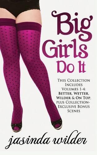 9781620511596: Big Girls Do It