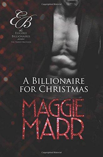 9781620512067: A Billionaire for Christmas (Eligible Billionaires) (Volume 7)