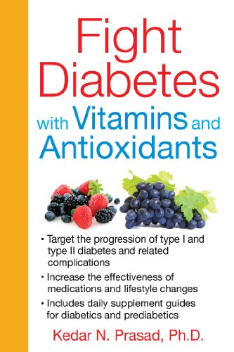 9781620551660: Fight Diabetes with Vitamins and Antioxidants