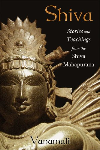 Shiva: Stories and Teachings from the Shiva: Vanamali; Dayananda, Swami