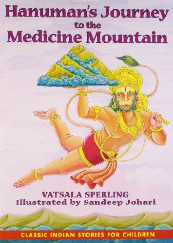 9781620553565: Hanuman's Journey to the Medicine Mountain