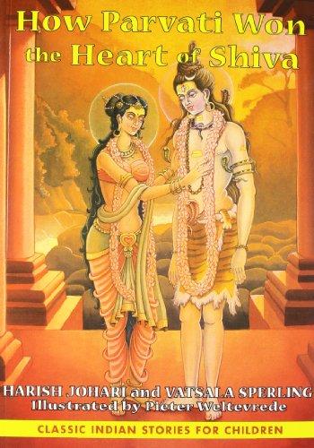 9781620553589: How Parvati Won The Heart Of Shiva