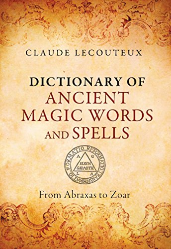 Dictionary of Ancient Magic Words and Spells Format: Hardcover