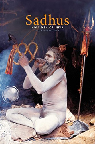 SADHUS HOLY MEN OF INDIA