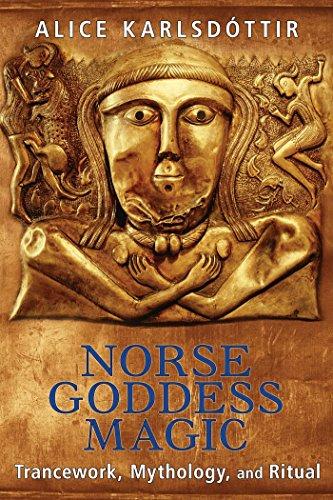 9781620554074: Norse Goddess Magic: Trancework, Mythology, and Ritual