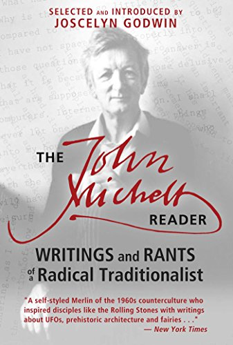 9781620554159: The John Michell Reader: Writings and Rants of a Radical Traditionalist
