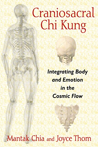 9781620554234: Craniosacral Chi Kung: Integrating Body and Emotion in the Cosmic Flow