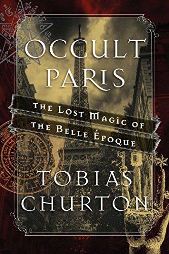 9781620555453: Occult Paris: The Lost Magic of the Belle Époque