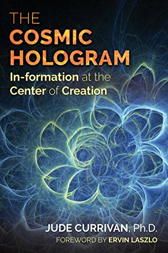 9781620556603: The Cosmic Hologram: In-formation at the Center of Creation