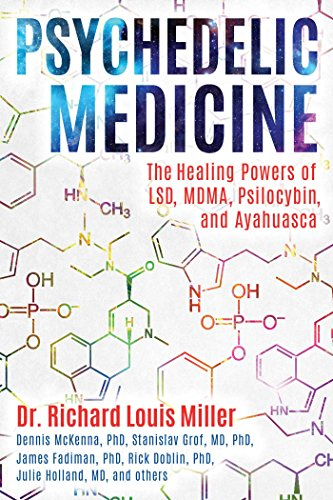 9781620556979: Psychedelic Medicine: The Healing Powers of LSD, MDMA, Psilocybin, and Ayahuasca