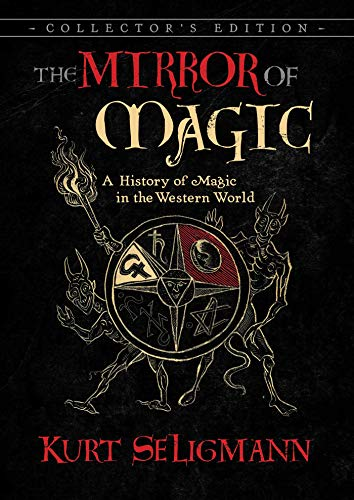 9781620557907: The Mirror of Magic: A History of Magic in the Western World
