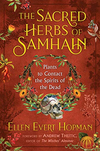 9781620558614: The Sacred Herbs of Samhain: Plants to Contact the Spirits of the Dead