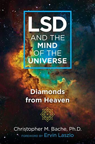 9781620559703: Lsd and the Mind of the Universe: Diamonds from Heaven