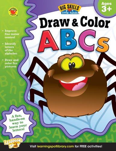 Draw & Color ABCs Workbook, Grades Preschool - K (Big Skills for Little Hands): Carson-Dellosa ...