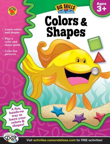 Colors Shapes Workbook, Grades Preschool - K (Big Skills for Little Hands)