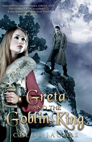9781620610022: Greta and the Goblin King (Mylena Chronicles)