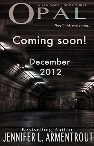 9781620610091: Opal: A Lux Novel